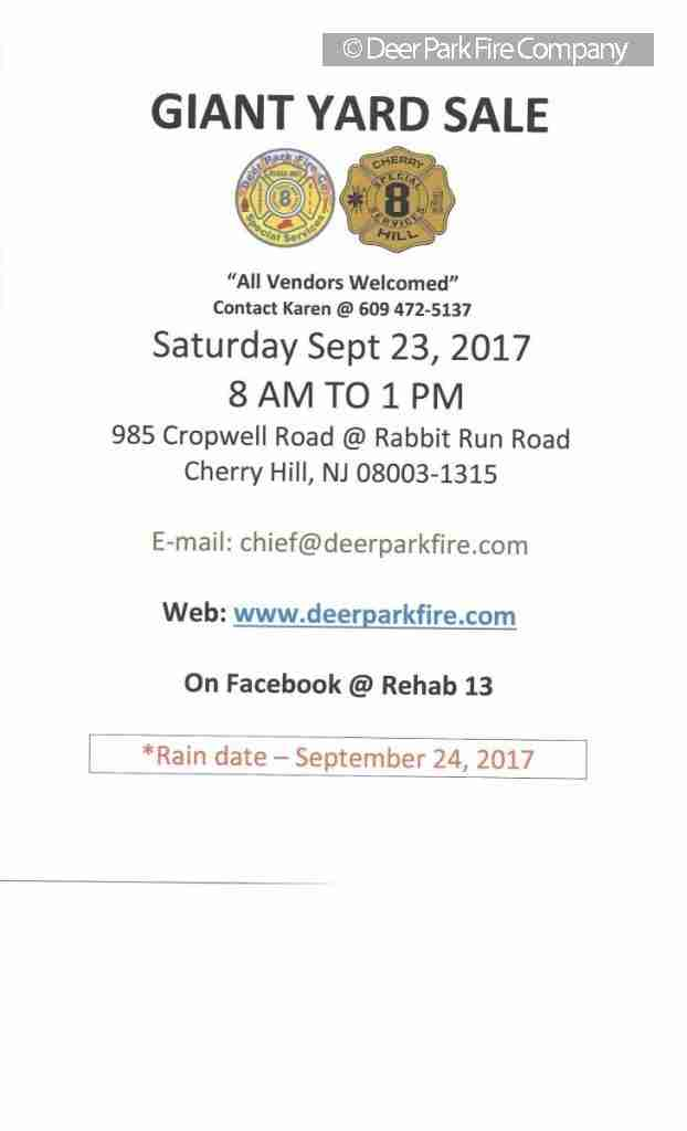 DEER PARK FIRE COMPANY REHAB 13 IS SPONSORING YARD SALE NUMBER 2 ON SEPTEMBER 23, 2017 – RAIN DATE SEPTEMBER 24, 2017- OUTSIDE VENDORS WELCOME