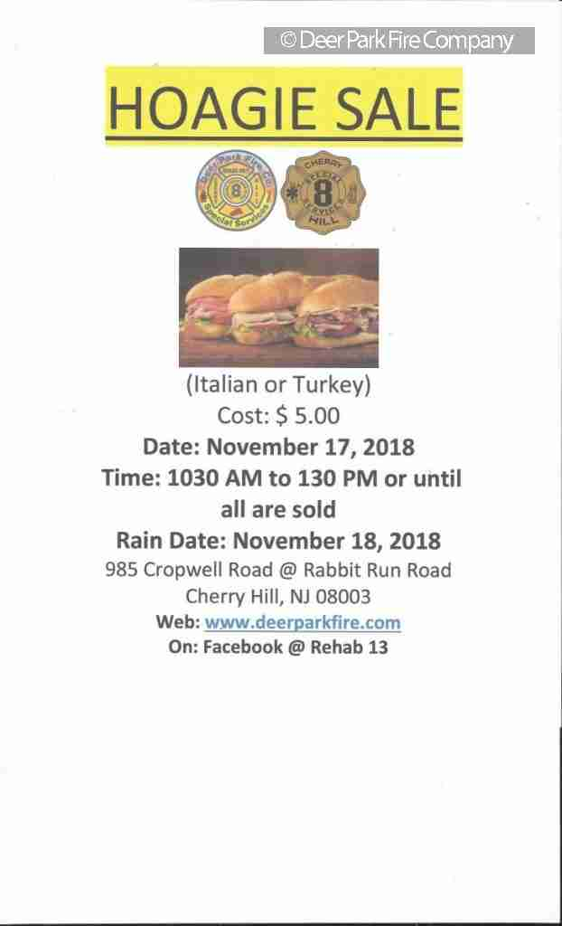 NOVEMBER 6 2018 – REHAB 13/DEER PARK FIRE COMPANY IS HAVING ANOTHER HOAGIE SALE ON NOVEMBER 17, 2018 AT STATION 13-8 – COME OUT AND SUPPORT THE UNIT